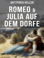 Romeo & Julia auf dem Dorfe