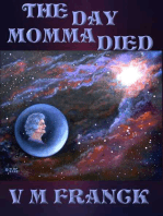 The Day Momma Died