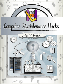 Computer Maintenance Hacks: 15 Simple Practical Hacks to Optimize, Speed Up and Make Computer Faster