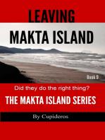 Leaving Makta Island Book 9