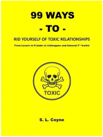 99 Ways to Rid Yourself of Toxic Relationships