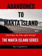 Abandoned On Makta Island Book 1