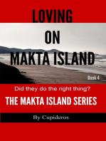 Loving On Makta Island Book 4