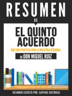 El Quinto Acuerdo: Una Guia Practica Para La Maestria Personal (The Fifth Agreement) - Resumen Del Libro De Don Miguel Ruiz
