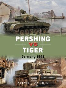 Pershing vs Tiger: Germany 1945