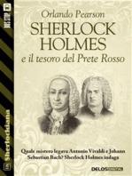 Sherlock Holmes e il tesoro del Prete Rosso
