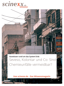 Seveso, Kolontár und Co.: Sind Chemieunfälle vermeidbar?