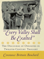 """Every Valley Shall Be Exalted"": The Discourse of Opposites in Twelfth-Century Thought"