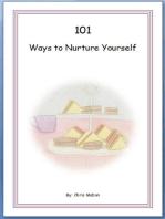 101 Ways to Nurture Yourself