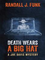 Death Wears a Big Hat