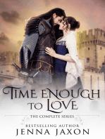 Time Enough to Love (Four Volume Set)