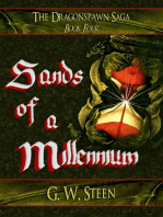 "Sands of a Millennium - Book Four (of Five) ""Dragonspawn Saga"""