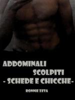Addominali Scolpiti - Schede e Chicche -