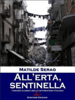 All'erta, sentinella