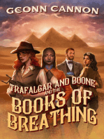 Trafalgar and Boone and the Books of Breathing
