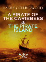 A PIRATE OF THE CARIBBEES & THE PIRATE ISLAND