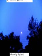 A Lover's Moon. . .