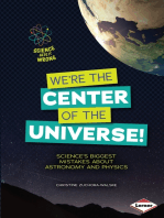 We're the Center of the Universe!