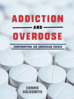 Addiction and Overdose
