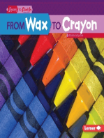 From Wax to Crayon