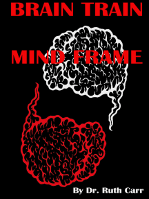 Brain Train Mind Frame