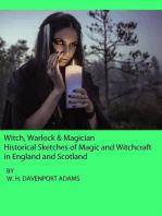 Witch, Warlock & Magician