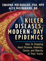 Killer Diseases, Modern-Day Epidemics