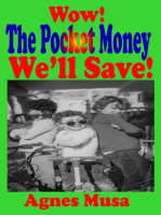 Wow! The Pocket Money We'll Save