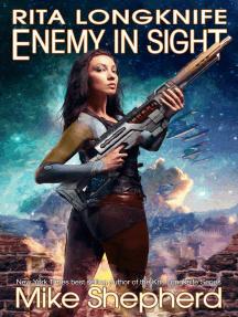 Rita Longknife - Enemy in Sight: The Iteeche War, #2