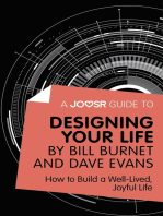A Joosr Guide to... Designing Your Life by Bill Burnet and Dave Evans