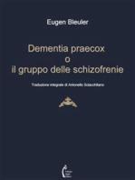 Dementia praecox o il gruppo delle schizofrenie