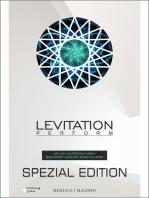 Levitation PERFORM - Spezial Edition: Wie die Levitation durch bestimmte Aspekte möglich wird