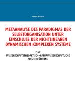 Metaanalyse des Paradigmas der Selbstorganisation unter Einschluss der nichtlinearen dynamischen komplexen Systeme