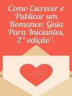 Como Escrever e Publicar um Romance