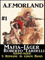Mafia-Jäger Roberto Tardelli #1 - Krimi-Serie