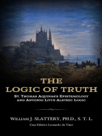 THE LOGIC OF TRUTH. St. Thomas Aquinas's Epistemology and Antonio Livi's Alethic Logic