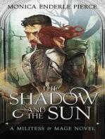 The Shadow & The Sun