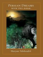 The Persian dreams Book II, Babak