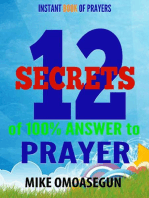 The 12 Secrets for 100% Answered Prayers