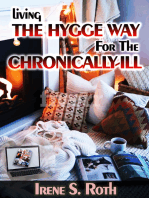 Living the Hygge Way for the Chronically-Ill