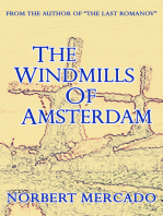 The Windmills Of Amsterdam