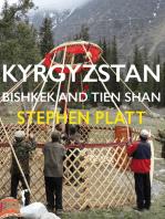 Kyrgyzstan Bishkek and Tien Shan