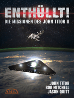 ENTHÜLLT! Die Missionen des John Titor II: [ein Whistleblower berichtet]