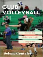 Club Volleyball 101
