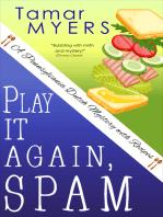 Play It Again, Spam