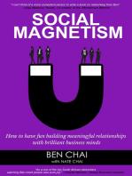 Social Magnetism