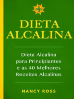 Dieta Alcalina - Dieta Alcalina para Principiantes e as 40 Melhores Receitas Alcalinas