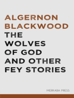 The Wolves of God and Other Fey Stories