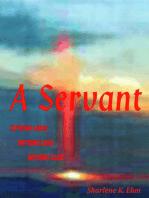 A Servant