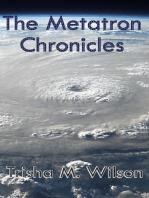 The Metatron Chronicles